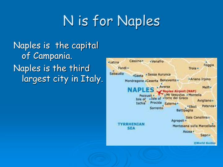 N is for Naples