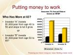 putting money to work