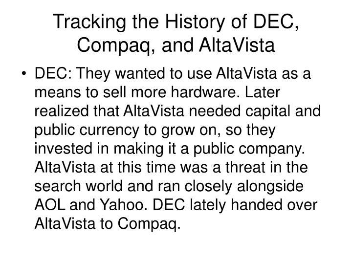 Tracking the History of DEC, Compaq, and AltaVista