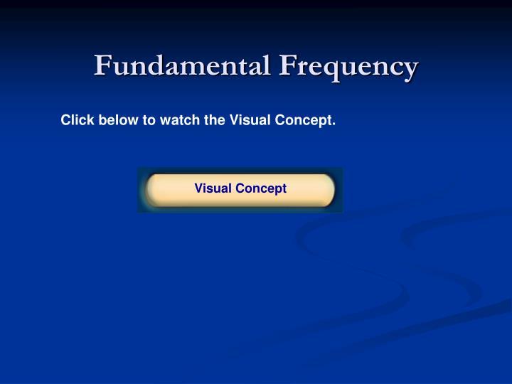 Fundamental Frequency