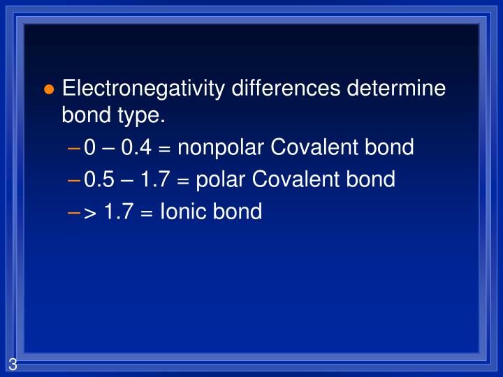Electronegativity differences determine bond type.