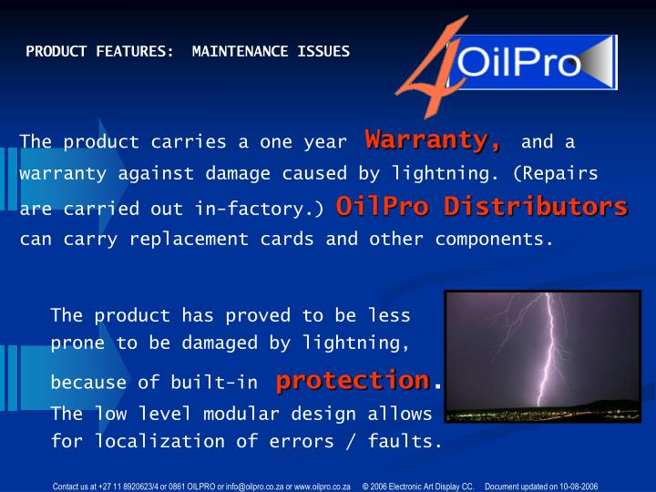 PRODUCT FEATURES:  MAINTENANCE ISSUES
