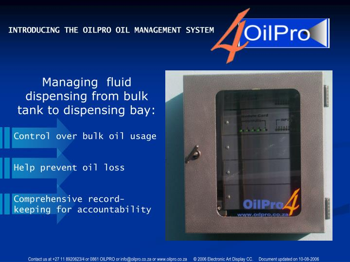 INTRODUCING THE OILPRO OIL MANAGEMENT SYSTEM