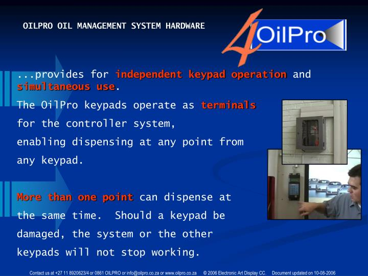 OILPRO OIL MANAGEMENT SYSTEM HARDWARE
