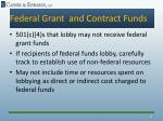 federal grant and contract funds4