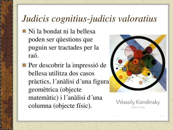 Judicis cognitius-judicis valoratius