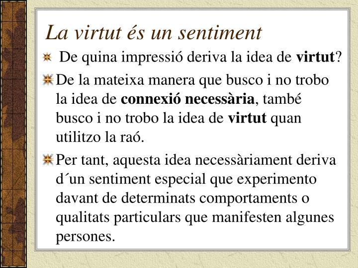 La virtut és un sentiment