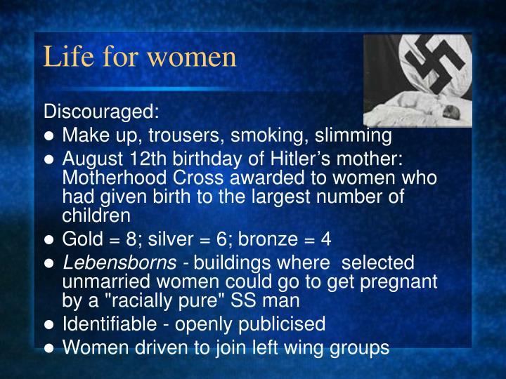 Life for women