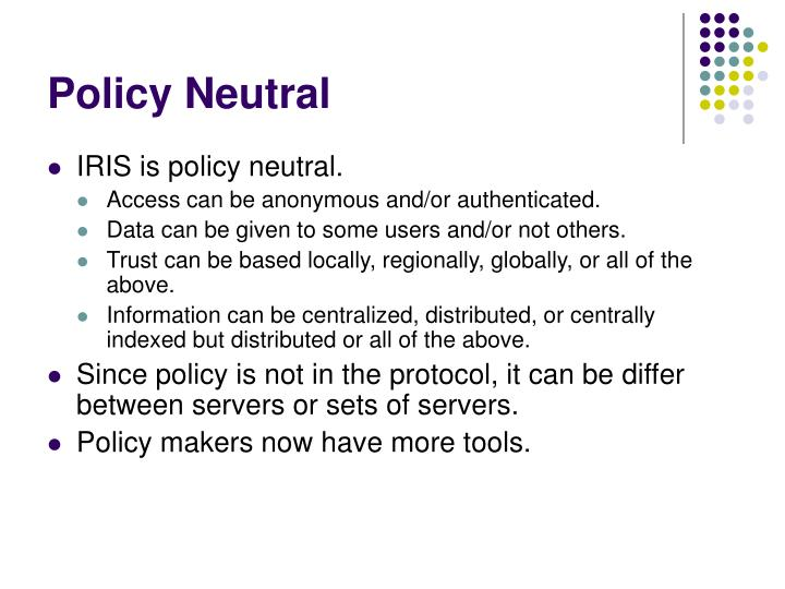 Policy Neutral
