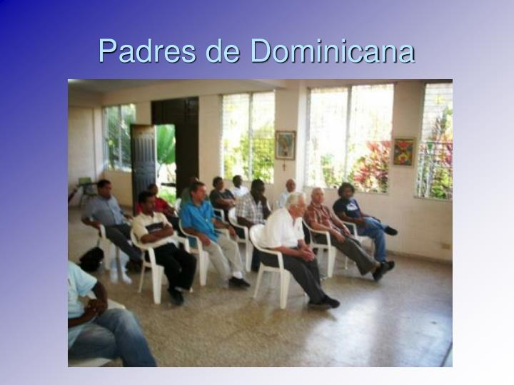 Padres de Dominicana