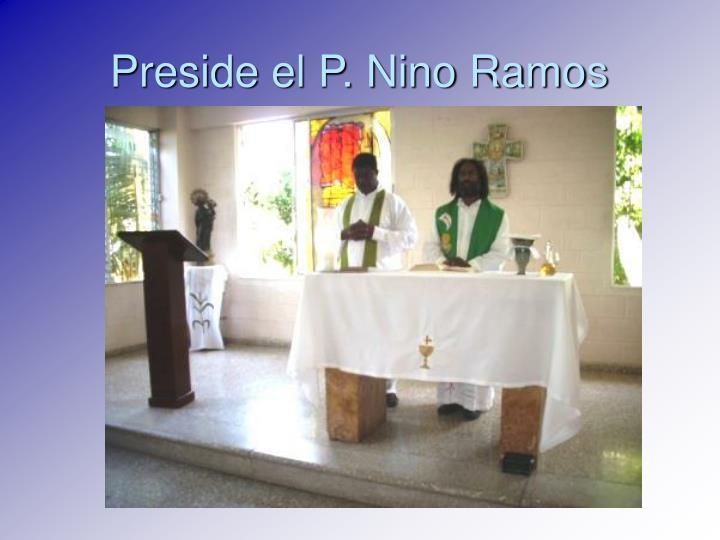 Preside el P. Nino Ramos