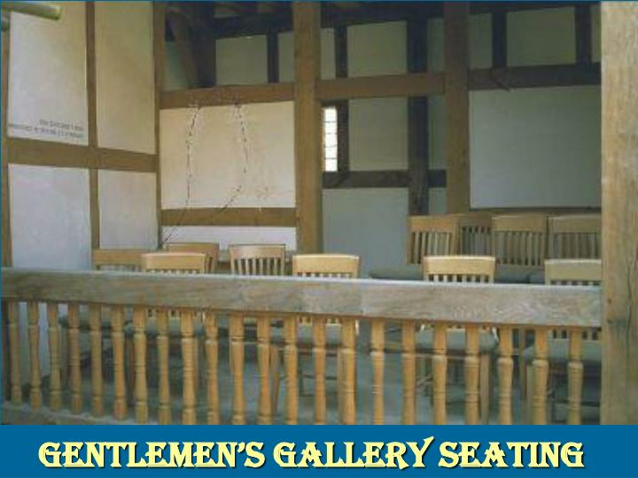 Gentlemen's Gallery Seating