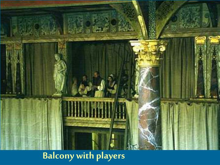 Balcony with players