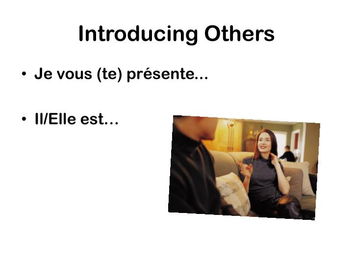 Introducing Others