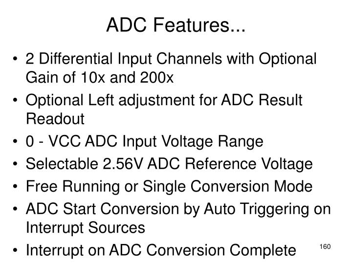 ADC Features...