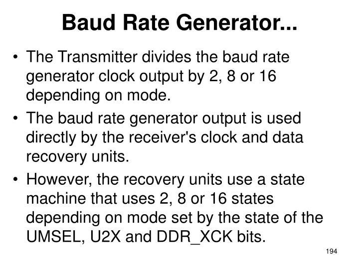 Baud Rate Generator...