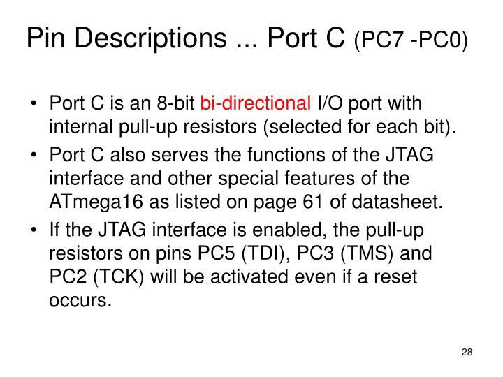Pin Descriptions ... Port C