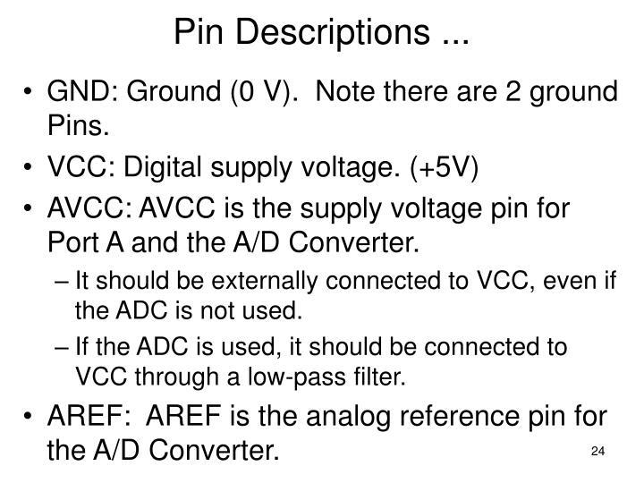 Pin Descriptions ...