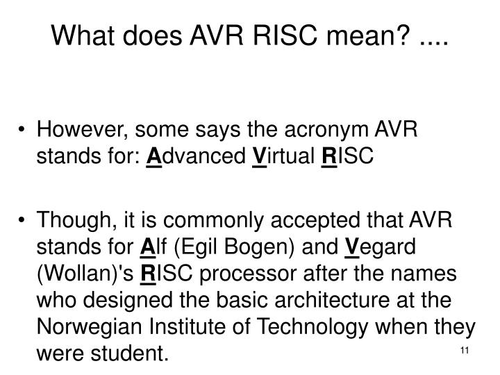 What does AVR RISC mean? ....