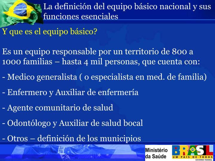 La definición del equipo básico nacional y sus funciones esenciales