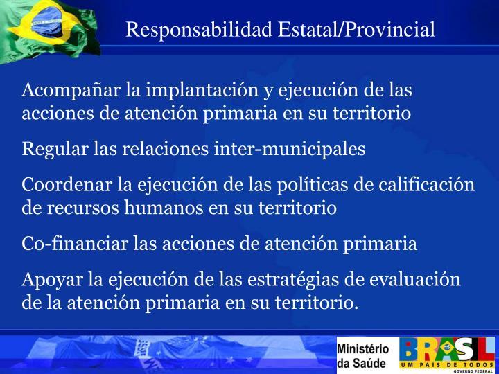 Responsabilidad Estatal/Provincial