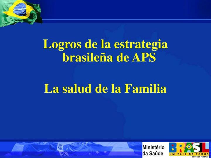 Logros de la estrategia brasileña de APS