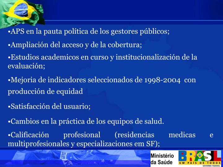 APS en la pauta política de los gestores públicos;