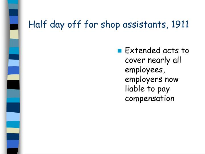 Half day off for shop assistants, 1911