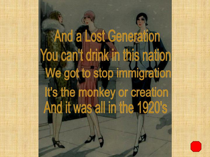 And a Lost Generation