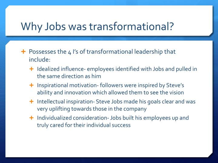 Why Jobs was transformational?