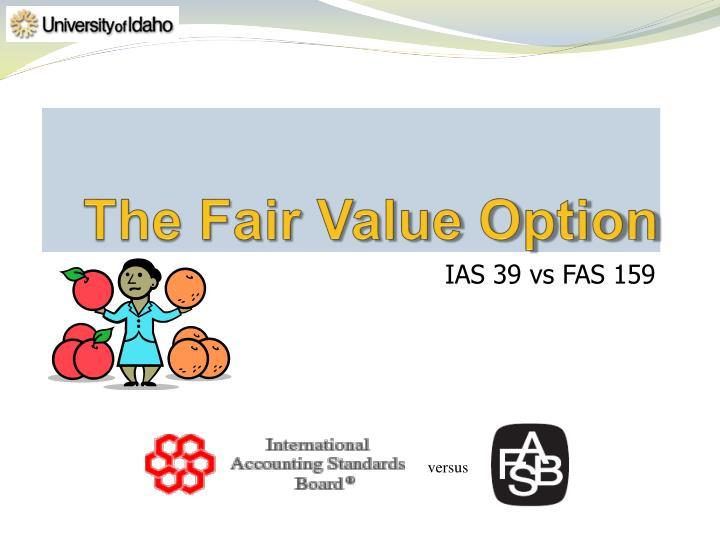 The Fair Value Option