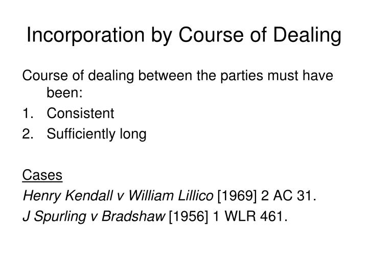 Incorporation by Course of Dealing