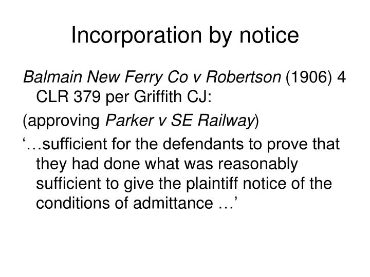 Incorporation by notice