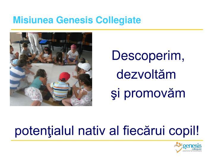 Misiunea Genesis Collegiate