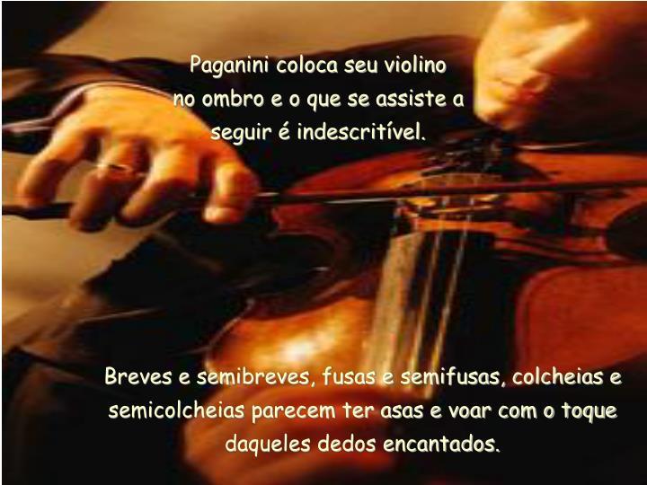 Paganini coloca seu violino