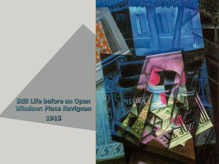 Still Life before an Open Window: Place Ravignan