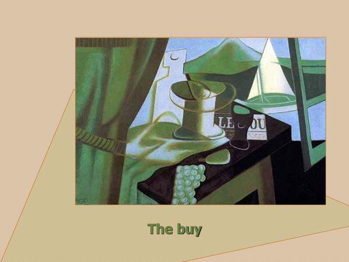 The buy