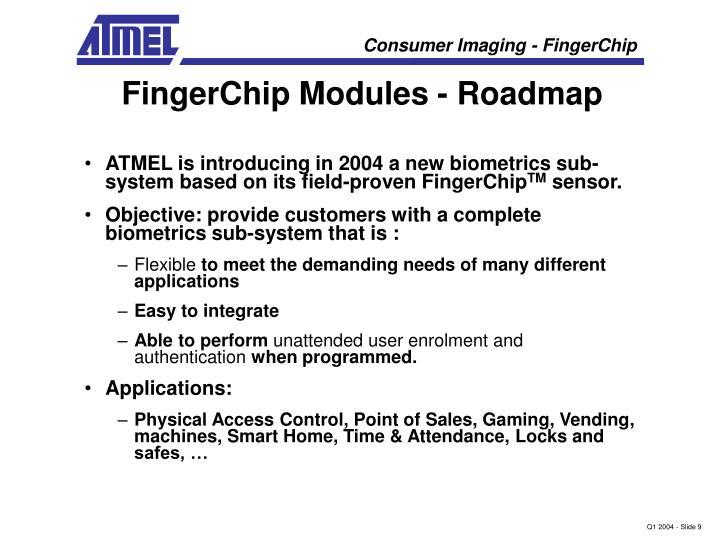 FingerChip Modules - Roadmap