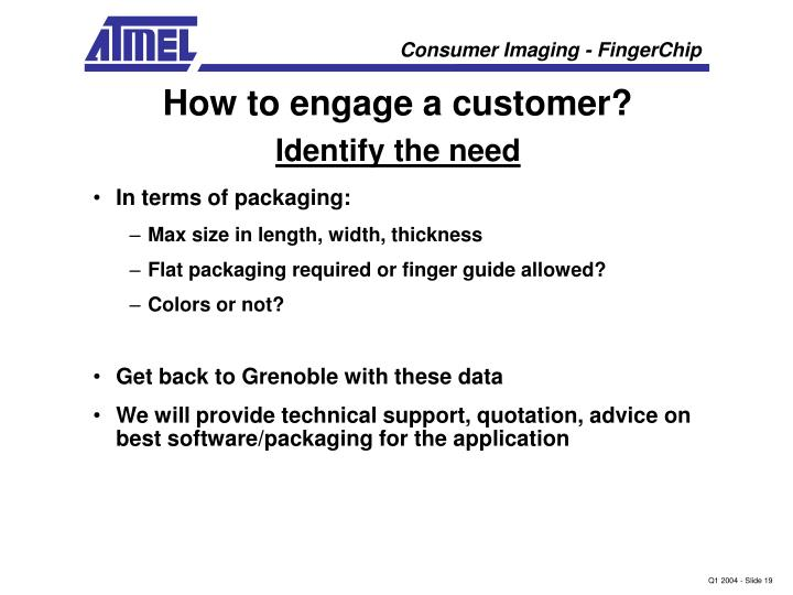 How to engage a customer?