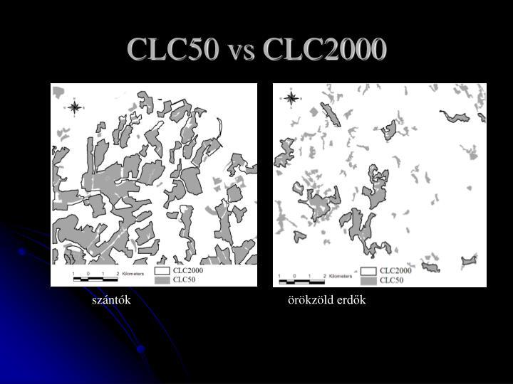 CLC50 vs CLC2000