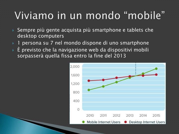"""Viviamo in un mondo """"mobile"""""""