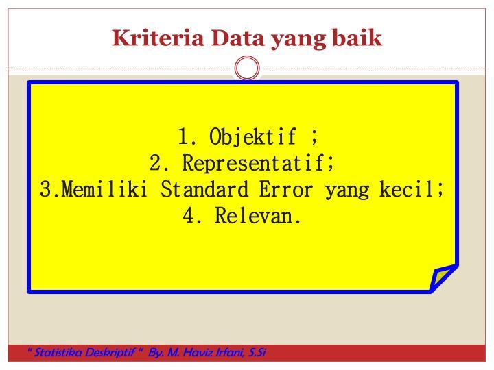 Kriteria Data yang baik