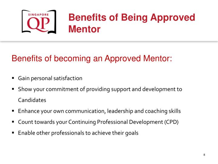 Benefits of becoming an Approved Mentor: