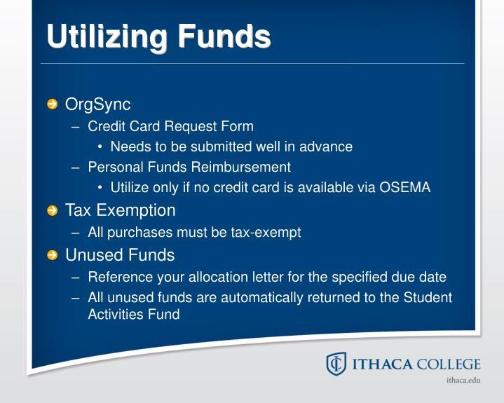 Utilizing Funds