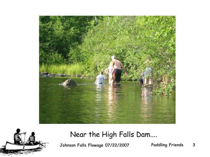 Near the High Falls Dam....