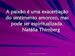 a paix o uma exacerba o do sentimento amoroso mas pode ser espiritualizada nat lia thimberg