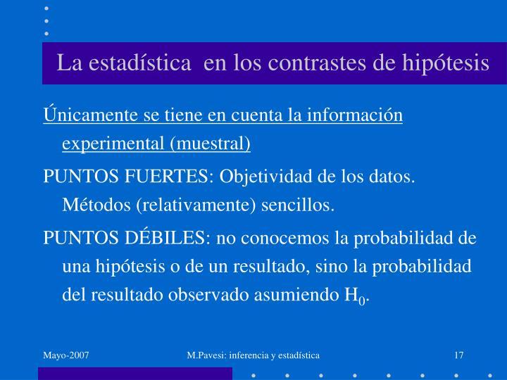 La estadística  en los contrastes de hipótesis