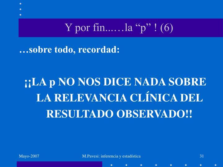 """Y por fin...…la """"p"""" ! (6)"""