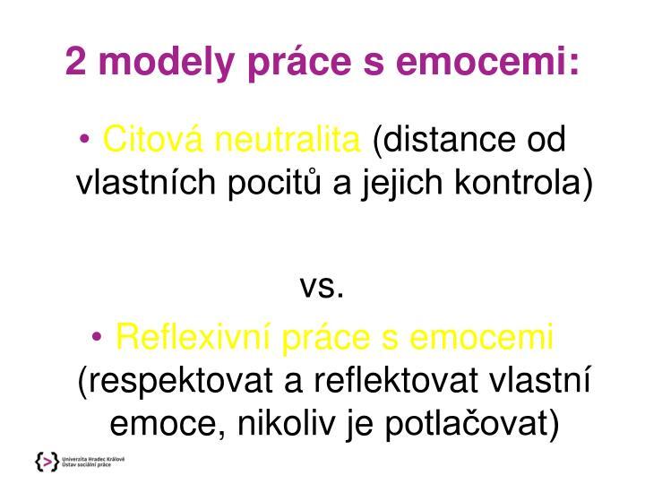 2 modely práce s emocemi: