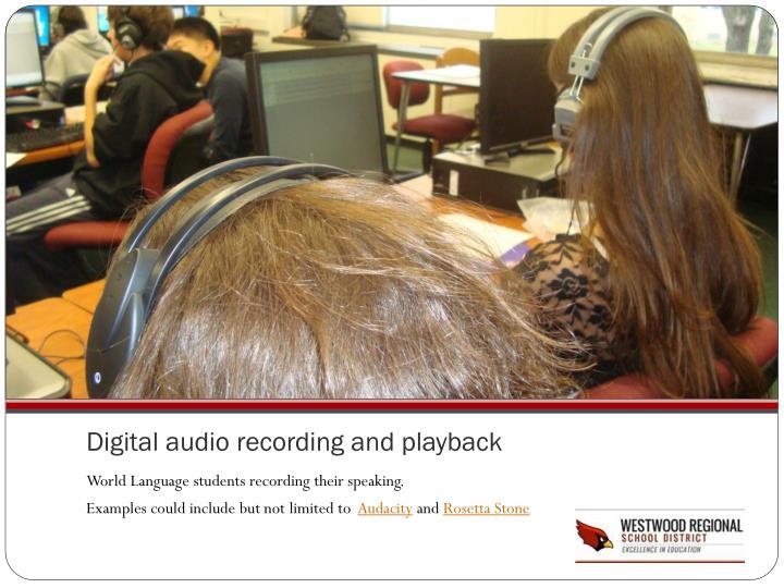 Digital audio recording and playback